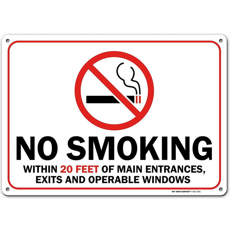 "No Smoking Sign Within 20 ft of Business and Home, Made Out of .040 Rust-Free Aluminum, Indoor/Outdoor Use, UV Protected and Fade-Resistant, 10"" x 14"", by My Sign Center"