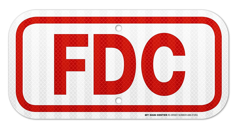 "FDC Laminated Sign - 6"" X 12"" - .060 3M Engineer Grade Reflective Aluminum - Made in USA - UV Protected and Weatherproof - A88-373RA"
