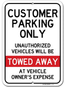 "Customer Parking Only Sign Unauthorized Vehicles Will Be Towed, 10"" x 14"", Made Out of .040 Rust-Free Aluminum, Indoor/Outdoor Use, UV Protected and Fade-Resistant, by My Sign Center"