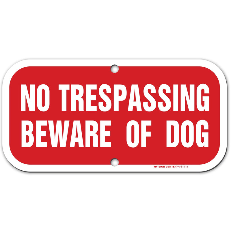 "No Trespassing Beware of Dog Sign, 6"" x 12"", Made out of .040 Rust-Free Aluminum, Indoor/Outdoor Use, UV Protected and Fade-Resistant, By My Sign Center"