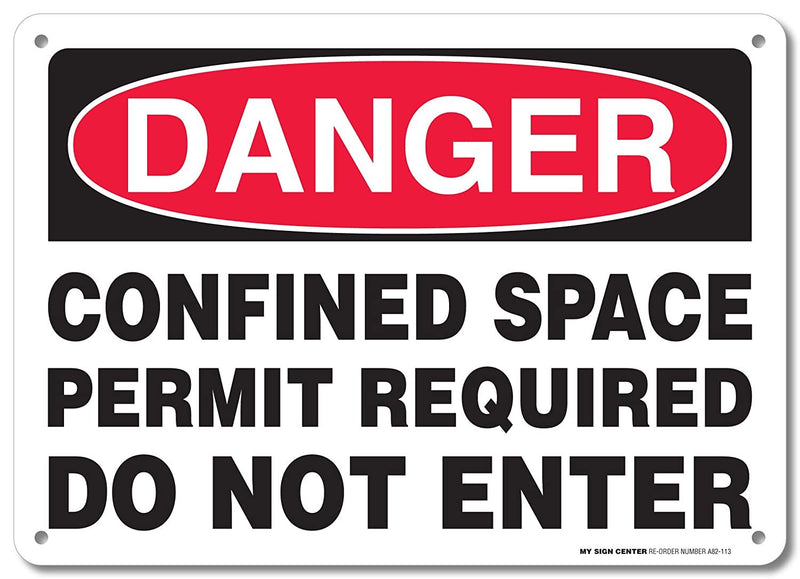 "Danger Confined Space Permit Required Do Not Enter Sign - 10""x14"" - .040 Rust Free Aluminum - Made in USA - UV Protected and Weatherproof - A82-113AL"