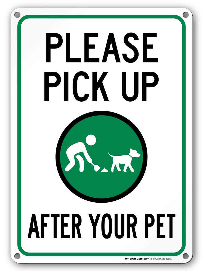 "Please Pick Up After Your Pet Sign, No Dog Poop Sign, Outdoor Rust Free Metal, 10"" x 14"" - by My Sign Center, A82-238AL"