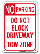 "No Parking Do Not Block Driveway Sign- 10"" X 7"" - .040 Rust Free Aluminum - UV Protected and Weatherproof - A81-227AL"