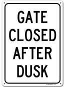 "Gate Closed After Dusk Sign, 10"" x 14"" Industrial Grade Aluminum, Easy Mounting, Rust-Free/Fade Resistance, Indoor/Outdoor, USA Made by MY SIGN CENTER"