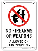 "No Weapons or No Firearms Sign, Made out of .040 Rust-Free Aluminum, Indoor/Outdoor Use, UV Protected and Fade-Resistant, 7"" x 10"", By My Sign Center"
