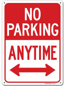 "No Parking Anytime Sign, Outdoor Rust-Free Metal, 10"" x 14"" - by My Sign Center, A82-222AL"