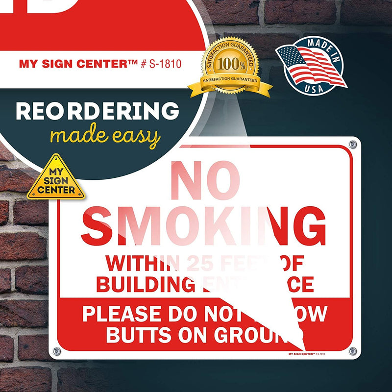 "No Smoking Within 25 Feet of Building Entrance Sign, Made Out of .040 Rust-Free Aluminum, Indoor/Outdoor Use, UV Protected and Fade-Resistant, 10"" x 14"", by My Sign Center"