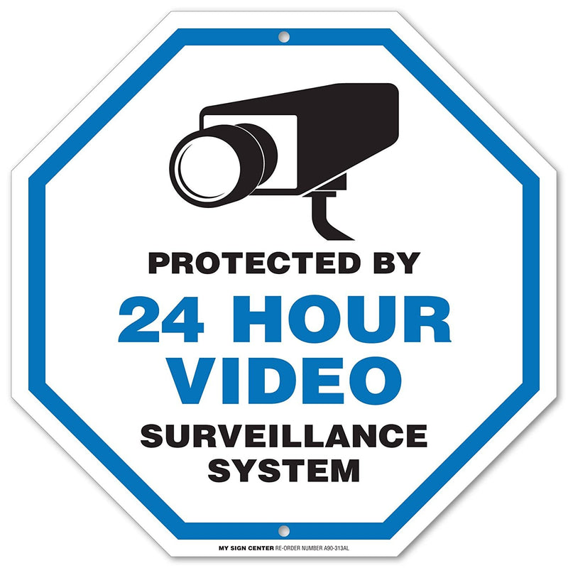 "Protected by 24 Hour Video Surveillance System Sign - 11""x11"" - Octagon .040 Rust Free Aluminum - Made in USA - UV Protected and Weatherproof - A90-313AL"