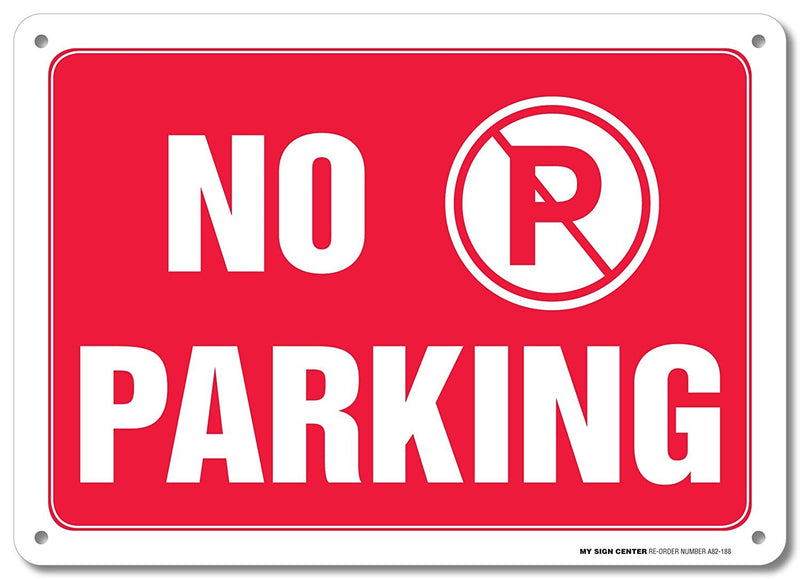 "No Parking Warning Sign - Do Not Block Driveway - 10"" X 14"" - .040 Rust Free Heavy Duty Aluminum - Made in USA - UV Protected and Weatherproof - A82-188"