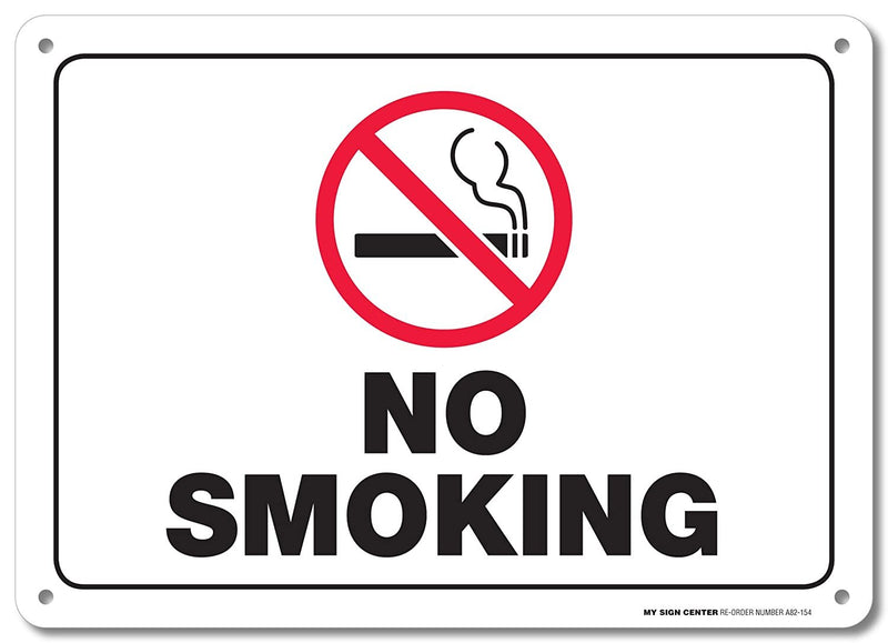 "No Smoking Sign - 10""x14"" - .040 Rust Free Aluminum - Made in USA - UV Protected and Weatherproof - A82-154AL"