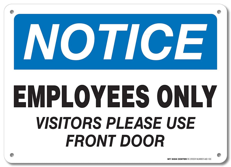 "Employees Only Sign - 10""x14"" - .040 Rust Free Aluminum - Made in USA - UV Protected and Weatherproof - A82-130AL"