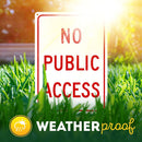 "No Public Access Sign No Access Beyond This Point Private Entrance, 10"" x 14"" Industrial Grade Aluminum, Easy Mounting, Rust-Free/Fade Resistance, Indoor/Outdoor, USA Made by MY SIGN CENTER"