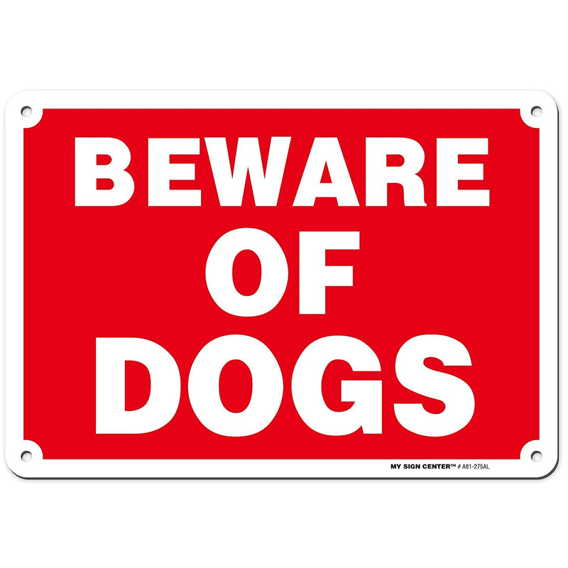 "Beware of Dog Sign for Fence/Gates, Made Out of .040 Rust-Free Aluminum, Indoor/Outdoor Use, UV Protected and Fade-Resistant, 7"" x 10"", by My Sign Center"