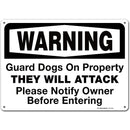 "Warning Guard Dogs On Property Sign - 10""x14"" - .040 Rust Free Aluminum - Made in USA - UV Protected and Weatherproof - A82-499AL"