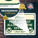 "No Pets Allowed in The Office Sign, 7"" x 10"" Industrial Grade Aluminum, Easy Mounting, Rust-Free/Fade Resistance, Indoor/Outdoor, USA Made by MY SIGN CENTER"