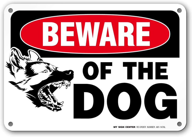 "Beware Of Dog Sign , Made out of .040 Rust-Free Aluminum, Indoor/Outdoor Use, UV Protected and Fade-Resistant, 7"" x 10"", By My Sign Center"
