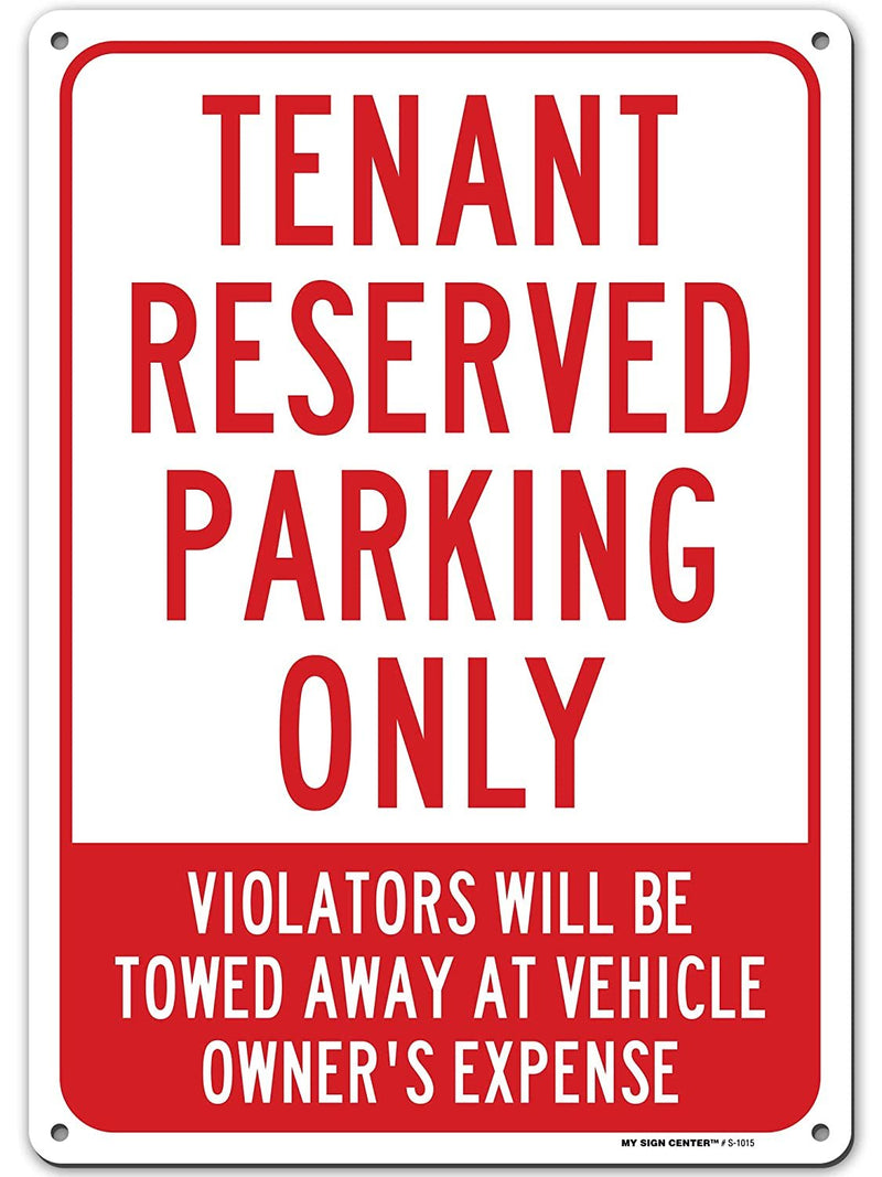 "Tenant Parking Only Unauthorized Vehicles Will Be Towed Signs, Made Out of .040 Rust-Free Aluminum, Indoor/Outdoor Use, UV Protected and Fade-Resistant, 10"" x 14"", by My Sign Center"