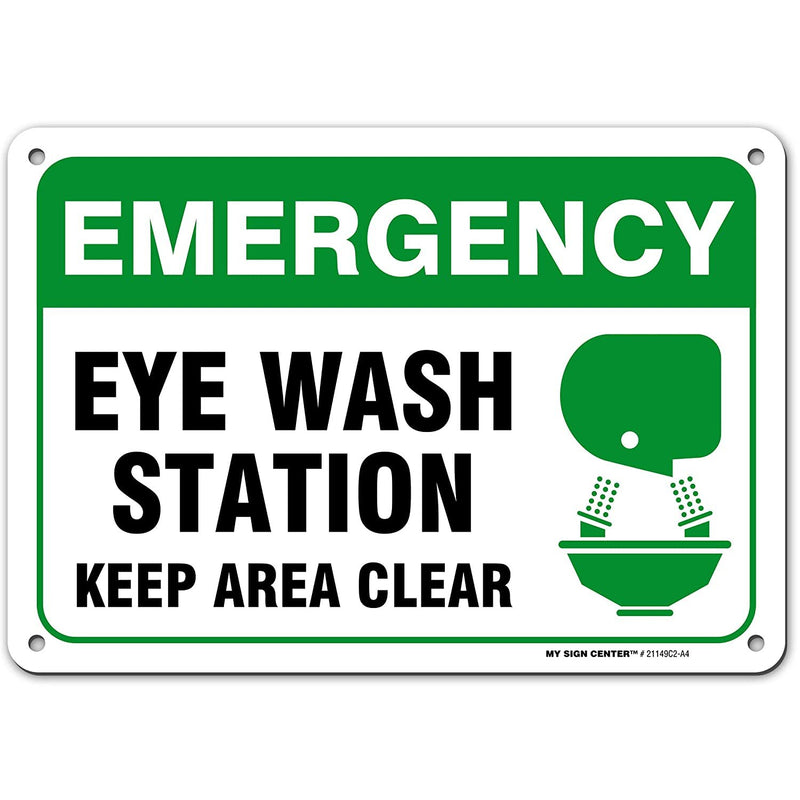 "Emergency Eye Wash Station Safety Sign Keep Area Clear, Made out of .040 Rust-Free Aluminum, Indoor/Outdoor Use, UV Protected and Fade-Resistant, 7"" x 10"", By My Sign Center"