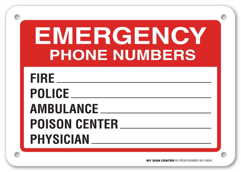 "Emergency Phone Numbers Safety Sign - Fire, Police, Ambulance, Poison Center, Physician - 7"" X 10"" - .040 Rust Free Heavy Duty Aluminum - Indoor and Outdoor Use - A81-340AL"