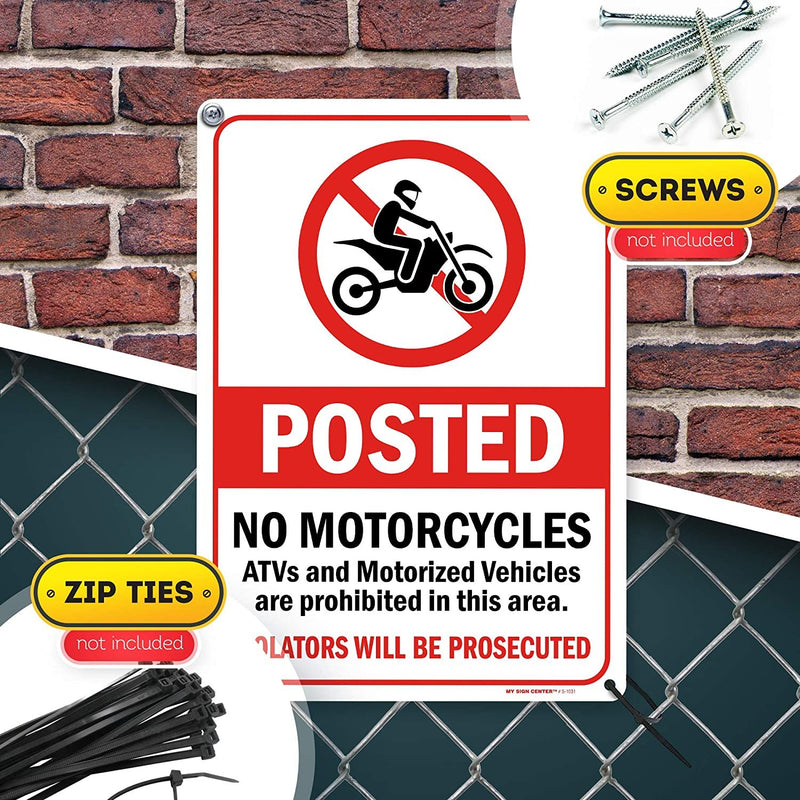 "Posted - No Motorcycles, ATV and Motorized Vehicles Sign, Made Out of .040 Rust-Free Aluminum, Indoor/Outdoor Use, UV Protected and Fade-Resistant, 10"" x 14"", by My Sign Center"