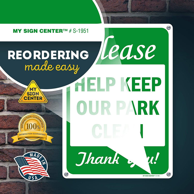 "Keep Clean Sign, Please Help Keep Our Park Clean, 10"" x 14"" Industrial Grade Aluminum, Easy Mounting, Rust-Free/Fade Resistance, Indoor/Outdoor, USA Made by MY SIGN CENTER"