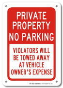 "Private Property No Parking Sign- 10"" X 7"" - .040 Rust Free Aluminum - UV Protected and Weatherproof - A81-225AL"