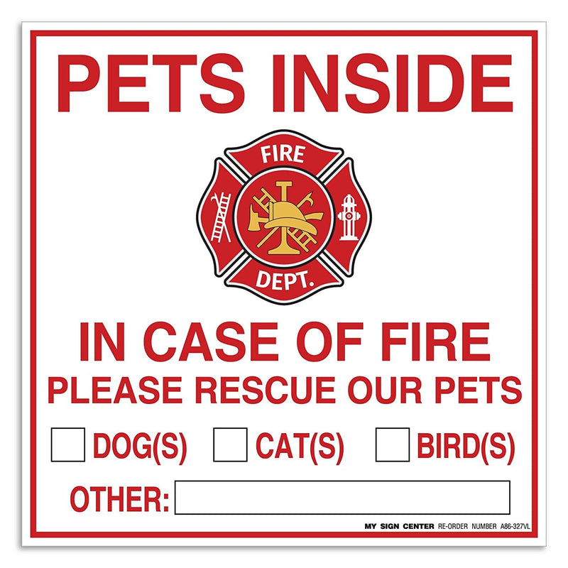 "(4 Pack) Pets Inside - in Case of Fire Please Rescue Our Pets Decal Sign - 6"" X 6"" - Self Adhesive Vinyl Decal - Made in USA - Indoor & Outdoor Use - UV Protected and Weatherproof - A86-327-4VL"