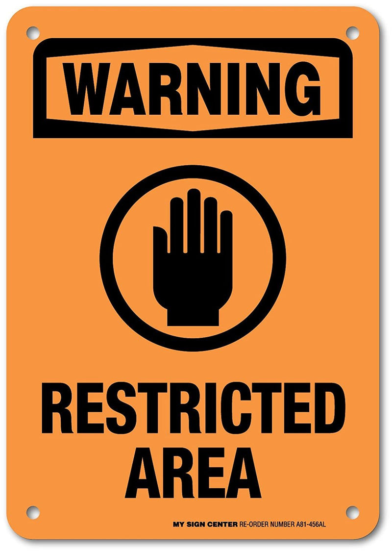 "Restricted Area Warning Sign - 10""x7"" - .040 Rust Free Heavy Duty Aluminum - Made in USA - UV Protected and Weatherproof - A81-456AL"