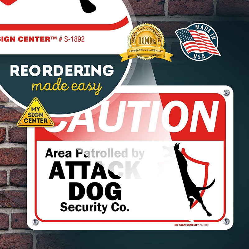 "Caution Beware of Dog Sign Area Patrolled by Attack Dog Co, Made Out of .040 Rust-Free Aluminum, Indoor/Outdoor Use, UV Protected and Fade-Resistant, 7"" x 10"", by My Sign Center"