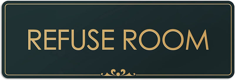 "Refuse Room - Laser Engraved Sign - 3""x9"" - .050 Black and Gold Plastic"