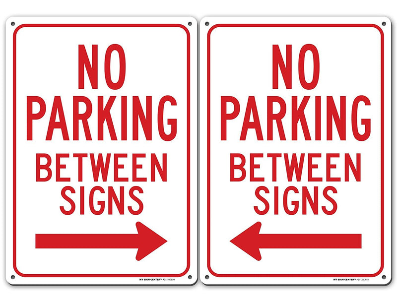 "No Parking Between Signs Left and Right Arrow Sign - 10"" X 14"" - Heavy Duty Metal - Made in USA - UV Protected and Weatherproof - 21133E3-A4-C"