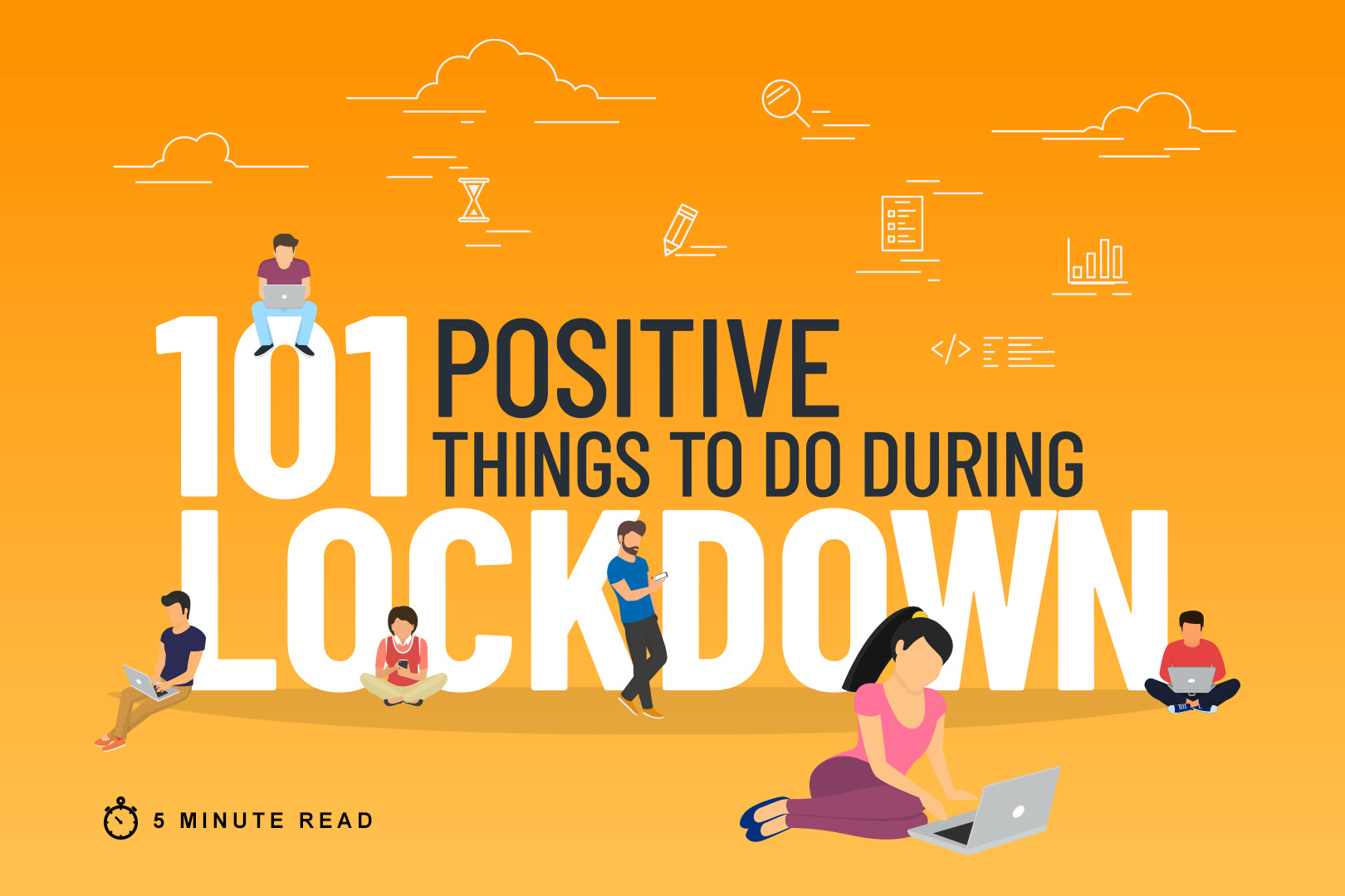 101 positive things to do during lockdown