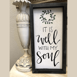 NEW! It is Well With My Soul Framed Linen Sign