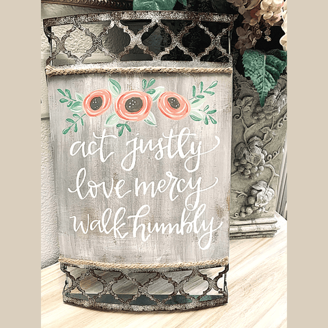 "NEW! Lattice Metal Sign ""Act Justly Love Mercy Walk Humbly"" Sentiment"