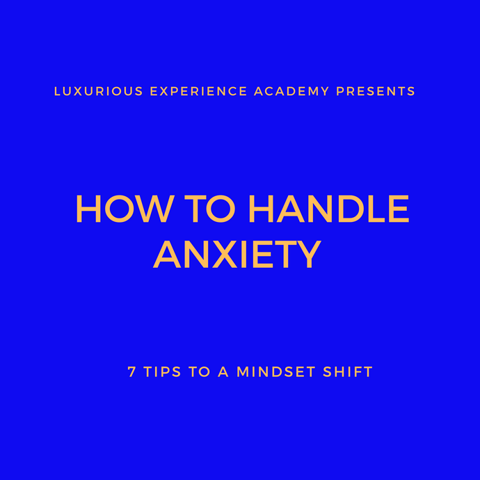 How to Handle Anxiety