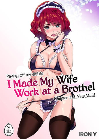 I Made My Wife Work at a Brothel