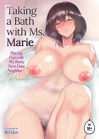 Taking a Bath with Ms. Marie