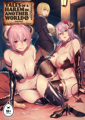 Tales of a Harem in Another World Vol. 5 - Ambushed! The Wild Succubus Sisters Appear! + Vol. 5.5
