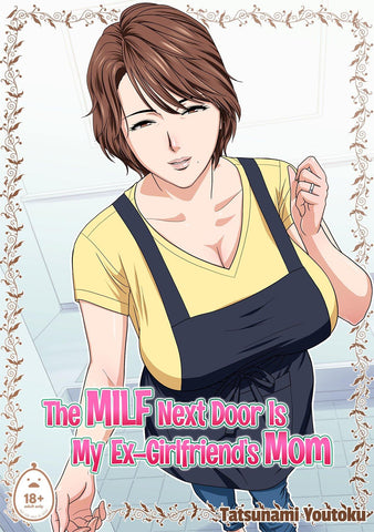 (CG Work) The MILF Next Door is My Ex's Mom - IRODORI COMICS