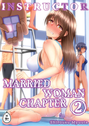 INSTRUCTOR Married Woman Chapter 2