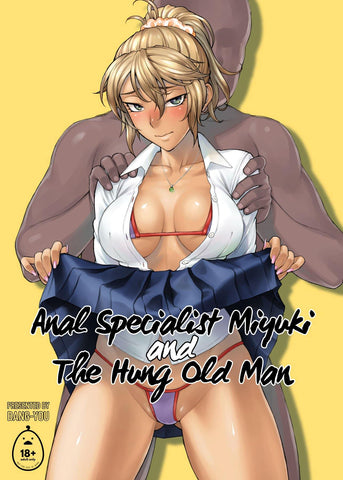 Anal Specialist Miyuki and The Hung Old Man