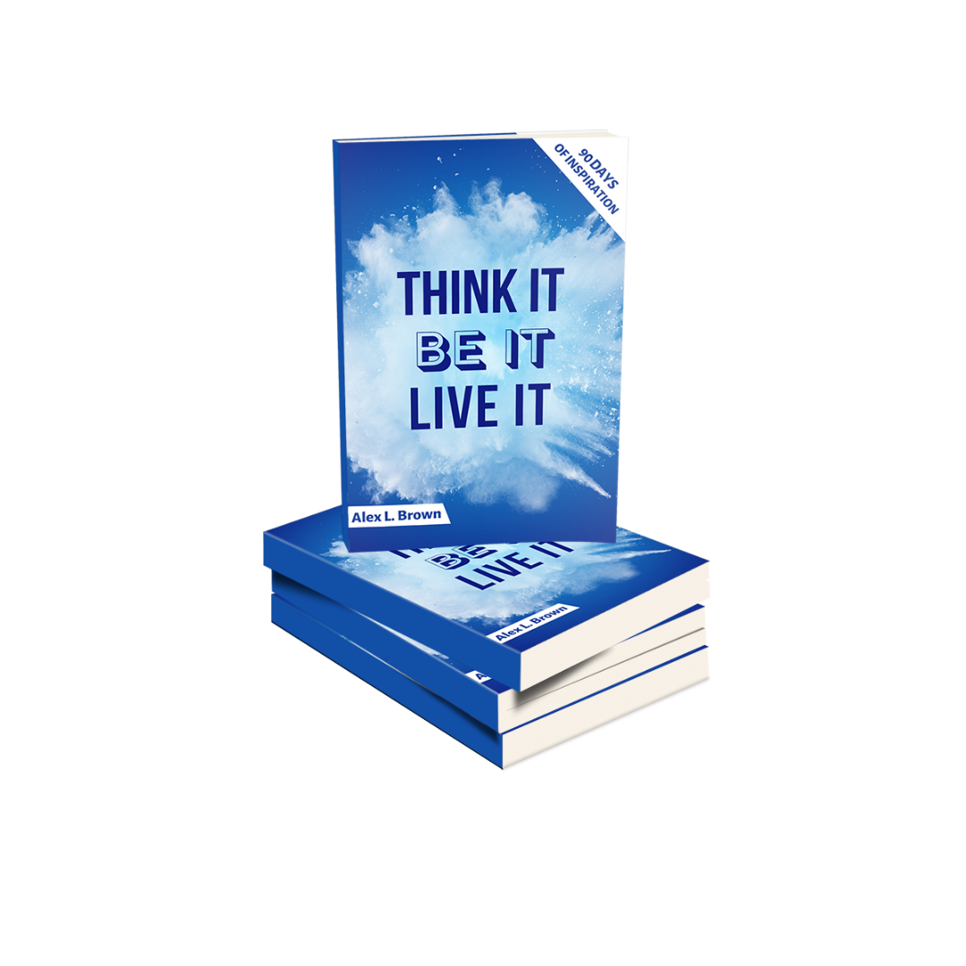 THINK IT BE IT LIVE IT - Paperback