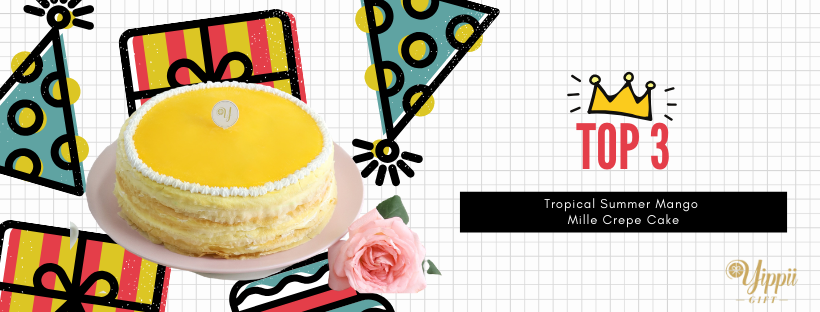 Yippii Top 3 Tropical Summer Mango Mille Crepe Cake