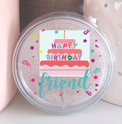 Happy Birthday Friend  - Highly Scented Wax Melt