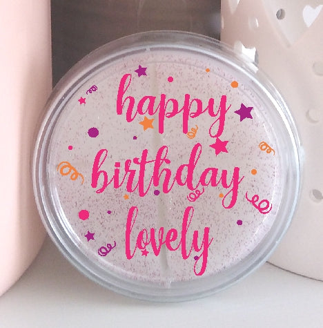 Happy Birthday Lovely - Highly Scented Wax Melt