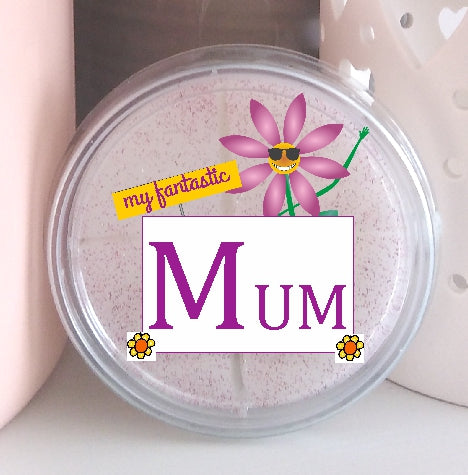 My Fantastic Mum - Highly Scented Wax Melt