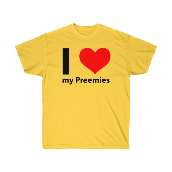 I Love my Preemies Unisex Ultra Cotton Tee