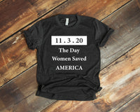 11/3/20 The Day Women Saved AMERICA