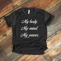 My body My mind My power