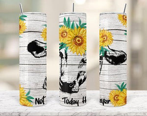 Not today Heifer 20oz Stainless Steel Tumbler with Straw & Lid